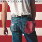 Bruce Springsteen, Born In The USA, oggi nel rock, Stonemusic
