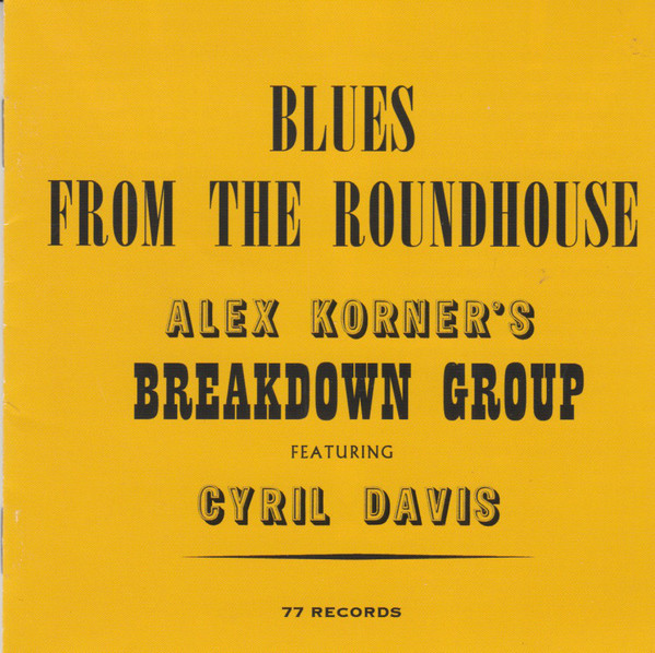 Alexis Korner, Blues, Rondhouse