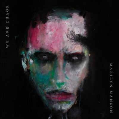 MARILYN-MANSON-We-are-Chaos-700x700